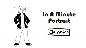 Meet Clairikine (Cartoonist) - In A Minute Portrait (Week 364)